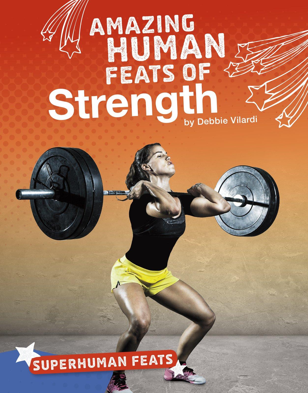 Amazing Human Feats of Strength (Superhuman Feats)