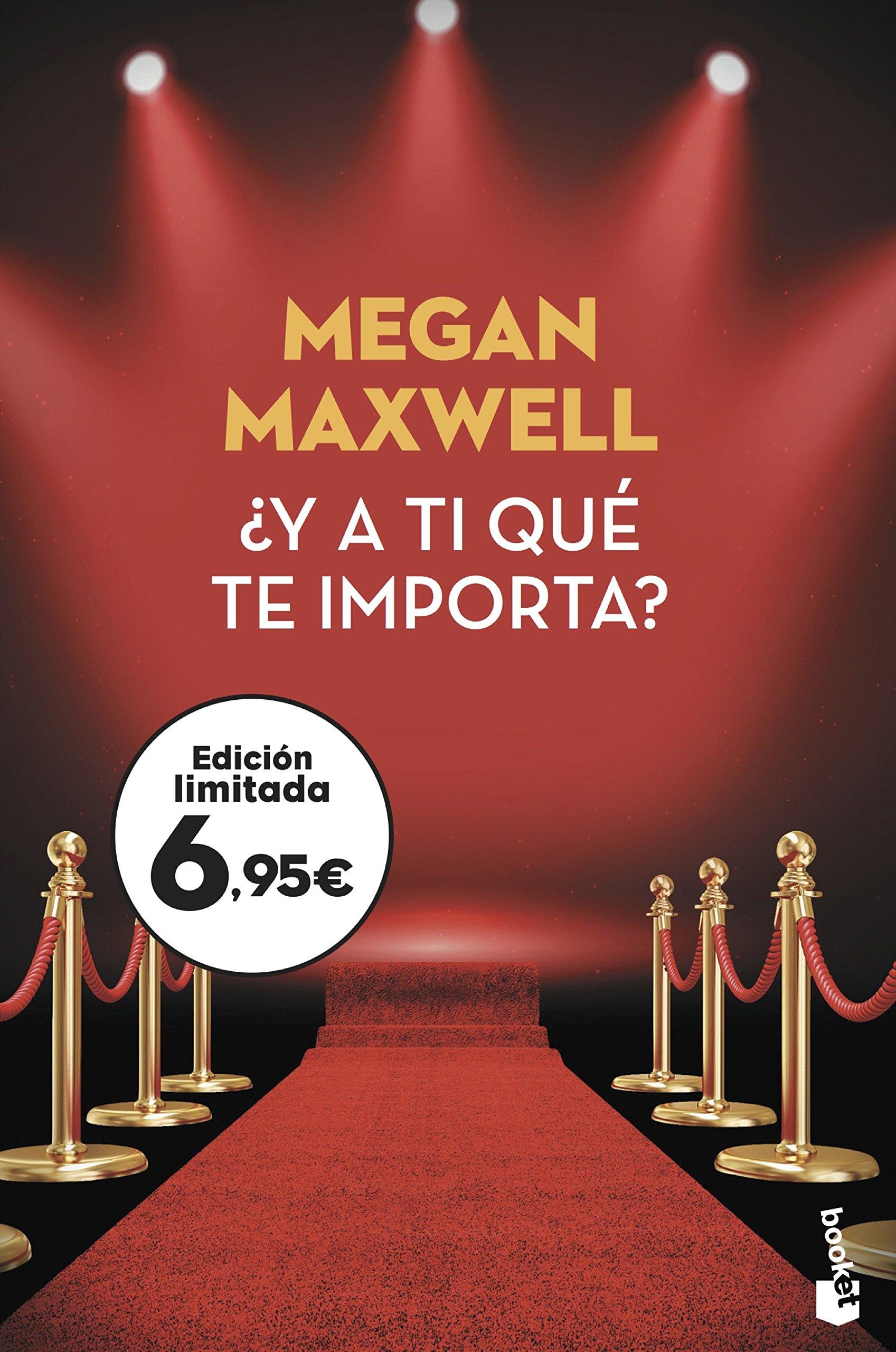 Y a ti qué te importa? (Verano 2018): Amazon.es: Maxwell, Megan: Libros
