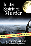 In the Spirit of Murder (Book #1 in The Claudia Hershey Mystery Series) (English Edition)