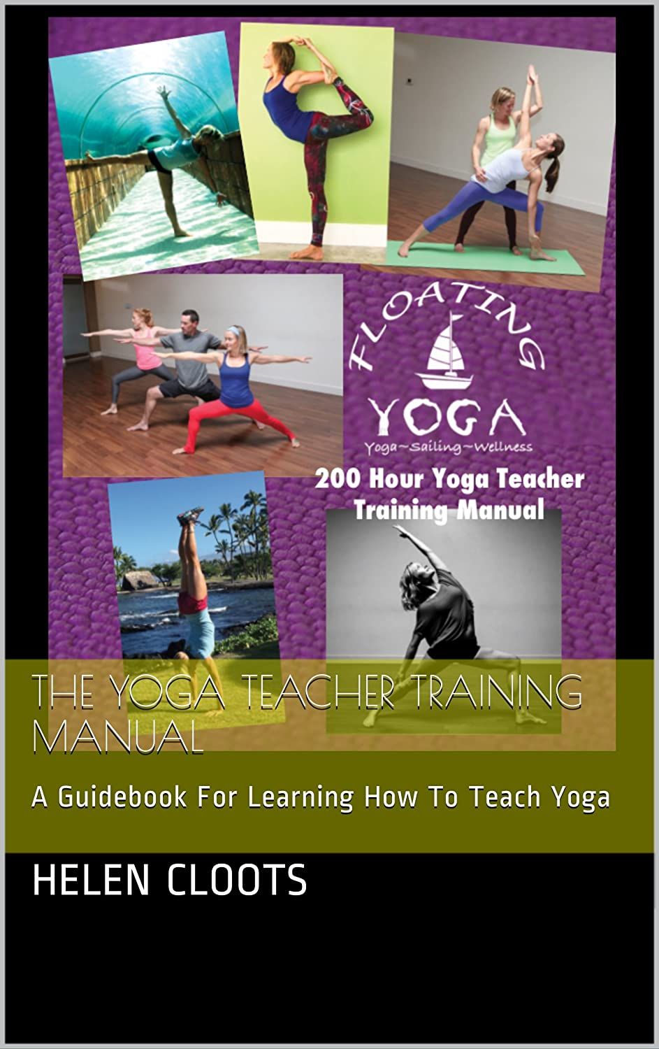 The Yoga Teacher Training Manual: A Guidebook For Learning ...