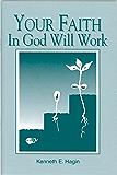 Your Faith In God Will Work