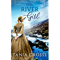 THE RIVER GIRL a compelling saga of love, loss and self-discovery (Devonshire Sagas Book 2)