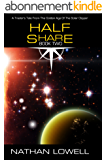 Half Share (Trader's Tales from the Golden Age of the Solar Clipper Book 2) (English Edition)