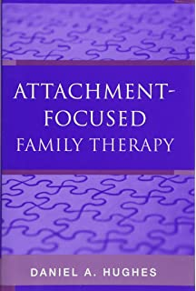 Attachment-Focused Family Therapy Workbook: Amazon co uk: Daniel A