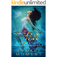 Pretty Fin Raging Seas: The Heart of a Mermaid (Book 2): An Adult Mermaid Fantasy Romance book cover