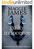 Guilty Innocence: a chilling psychological thriller (English Edition)