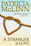 A Stranger to Love (Bardville, Wyoming Trilogy, Book 2)