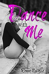Dance with Me Kindle Edition