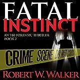 Fatal Instinct: The Instinct Series, Book 2