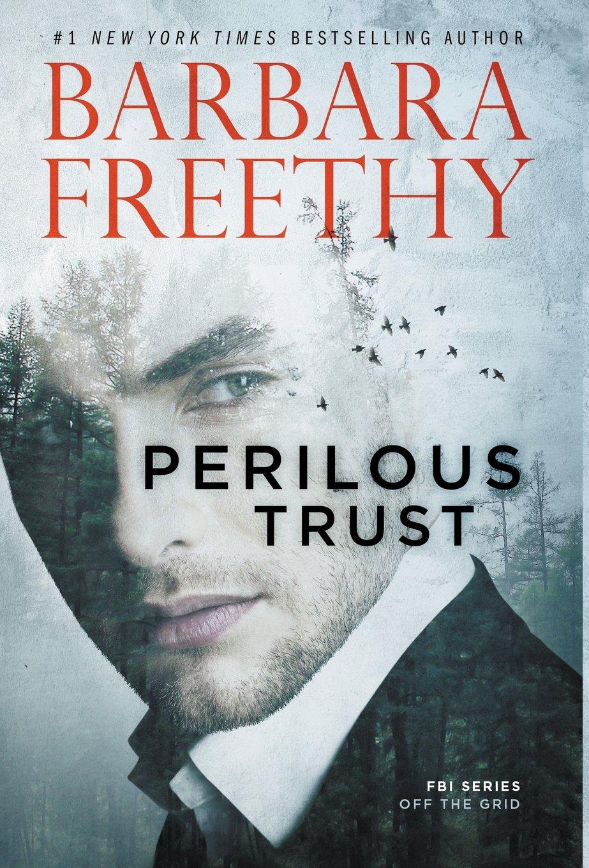 Perilous Trust (Off The Grid: FBI Series) ebook