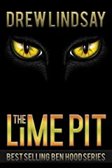The Lime Pit (Ben Hood Thrillers Book 31) Kindle Edition