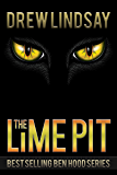 The Lime Pit (Ben Hood Thrillers Book 31)
