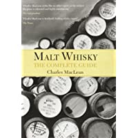 Maclean, C: Malt Whisky: The Complete Guide