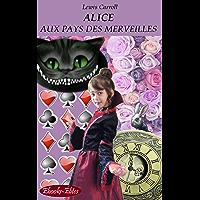 Alice aux Pays des Merveilles (Annoté) (French Edition)