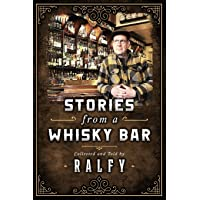 Stories From A Whisky Bar