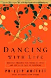 Dancing With Life: Buddhist Insights for Finding