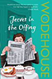 Jeeves in the Offing: (Jeeves & Wooster) (English Edition)