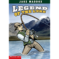 Legend of the Lure (Jake Maddox Sports Stories)