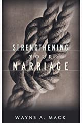 Strengthening Your Marriage Kindle Edition