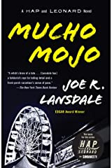 Mucho Mojo: A Hap and Leonard Novel (2) (Hap and Leonard Series) Kindle Edition