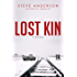 Lost Kin: A Novel (Kaspar Brothers)