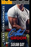 The Gifted Groom: Texas Titan Romances