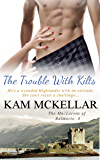 The Trouble With Kilts (The MacLarens of Balmorie Book 3)