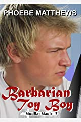 Barbarian Toy Boy (Mudflat Magic Book 3) Kindle Edition