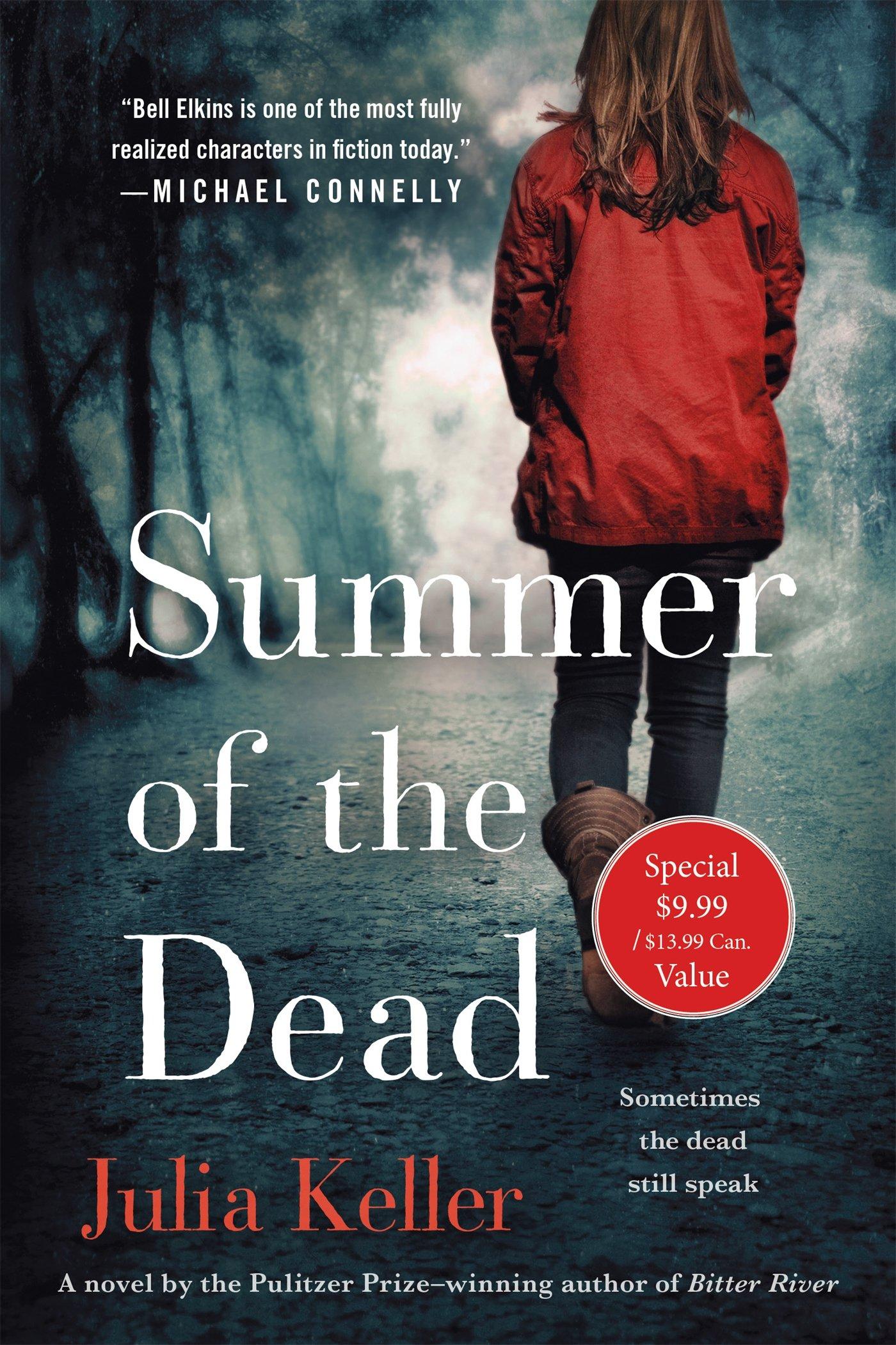 Read Online Summer of the Dead: A Novel (Bell Elkins Novels) PDF