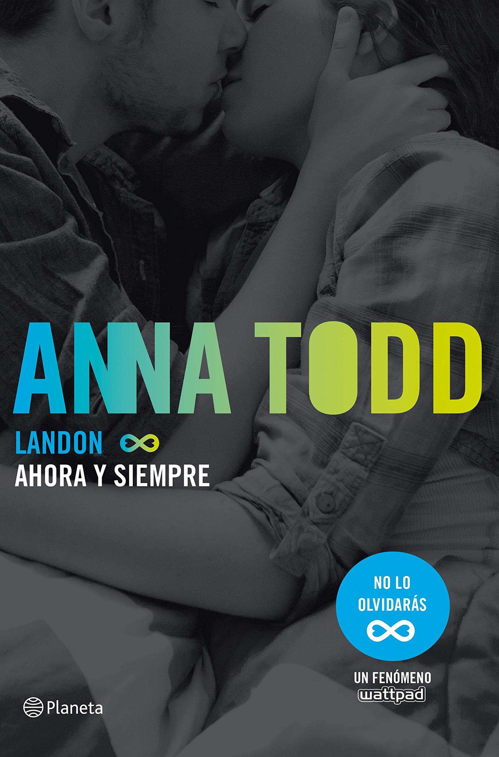 Landon Ahora Y Siempre Planeta Internacional Spanish Edition Todd Anna Traducciones Imposibles S L 9788408163039 Books