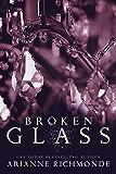 Broken Glass: A Hollywood Romance (The Glass Series Book 2)