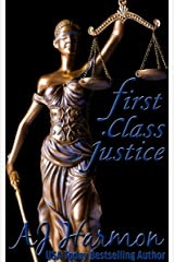 First Class Justice (First Class series Book 3) Kindle Edition