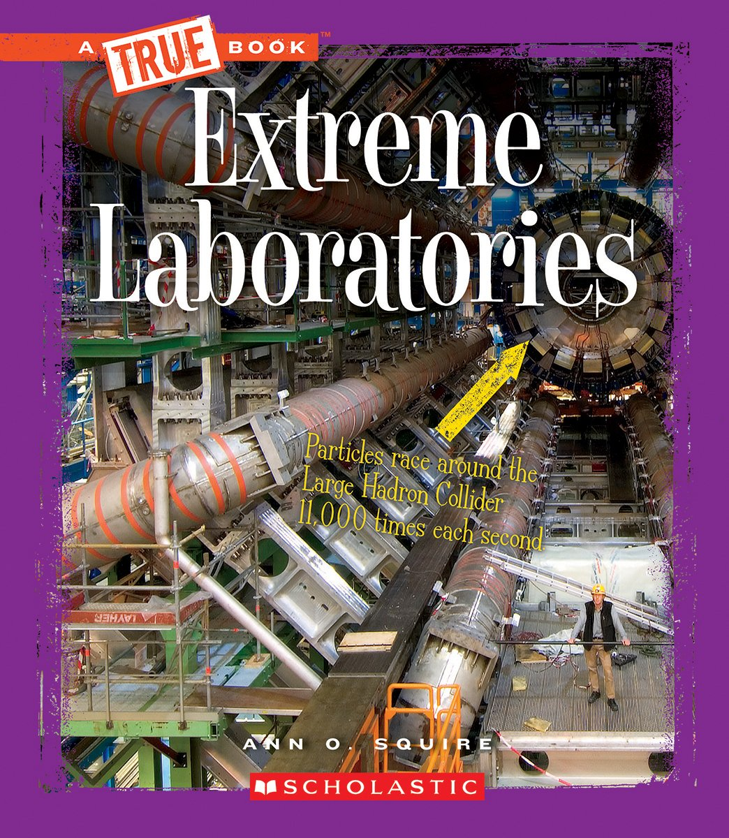 Extreme Laboratories (A True Book) pdf