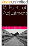 16 Points of Adjustment