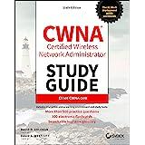 CWNA Certified Wireless Network Administrator Study Guide: Exam CWNA-108