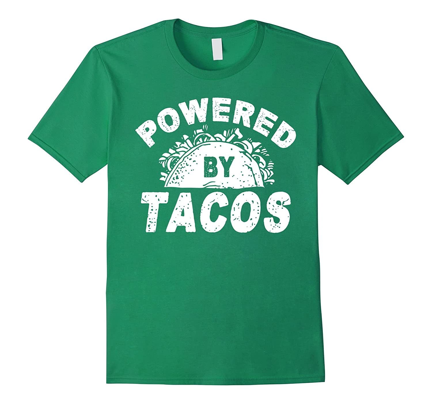 Powered By Tacos T-shirt Taco Lover Gift