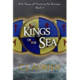 The Kings of the Sea (The Saga of Hasting the Avenger Book 3)