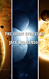 The Short Stories of Jack Williamson