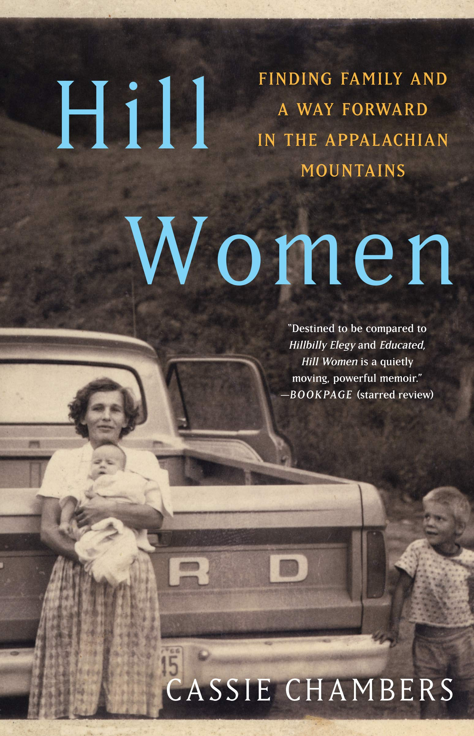 Amazon.com: Hill Women: Finding Family and a Way Forward in the Appalachian  Mountains (9781984818935): Chambers, Cassie: Books
