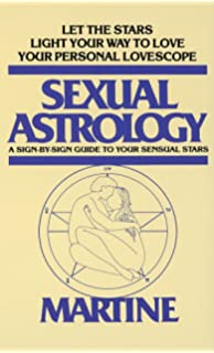 Seduction by the Stars: An Astrological Guide To Love, Lust