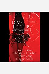 Obeying Desire: Love Letters, Volume 1 Audible Audiobook