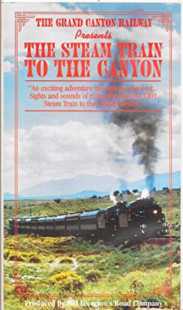Amazon.com: The Grand Canyon Railway Presents: The Steam ...