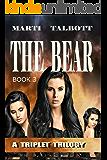 THE BEAR (A Triplet Trilogy Book 3)