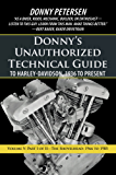 Donny's Unauthorized Technical Guide to Harley-Davidson, 1936 to Present: Volume V: Part I of II—The Shovelhead: 1966 to 1985 (English Edition)