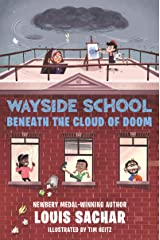 Wayside School Beneath the Cloud of Doom Kindle Edition