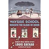 Wayside School Beneath the Cloud of Doom (Wayside School, 4)