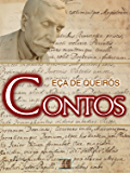 Contos [Biografia, Ilustrado, Índice Ativo] - Coleção Eça de Queirós Vol. XIII