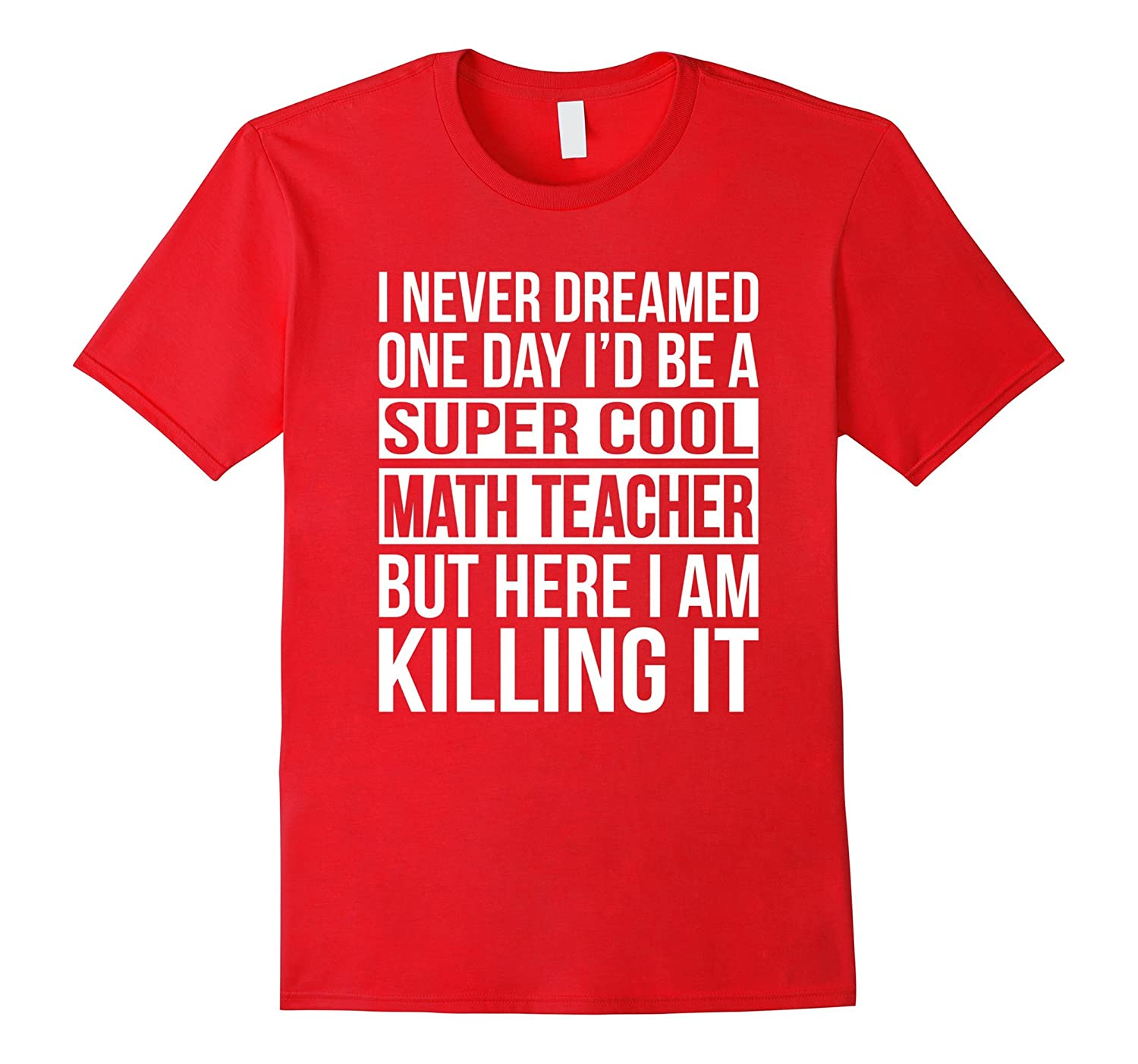 Super Cool Math Teacher T-Shirt Funny School Gift-ANZ