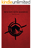 Descent Into Madness (The Forgotten Years Book 3)