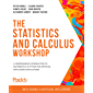 The Statistics and Calculus Workshop: A comprehensive introduction to mathematics in Python for artificial intelligence applications